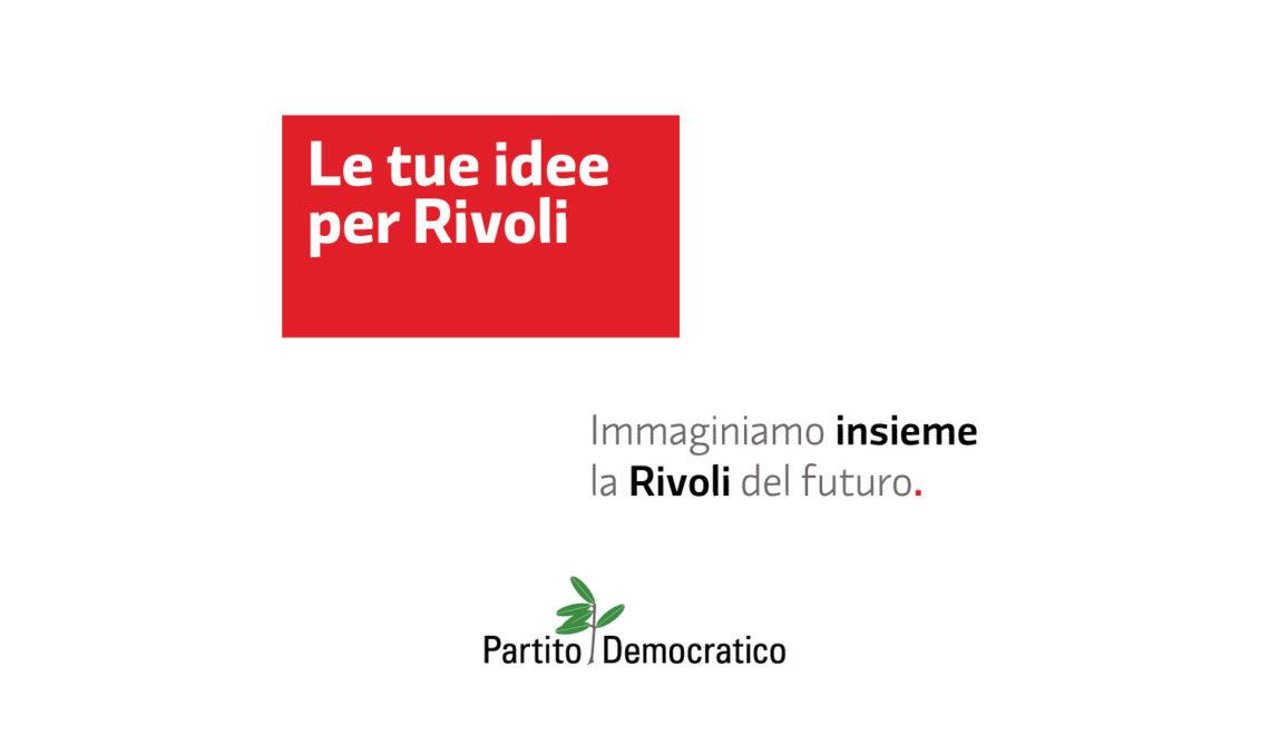 Idee per Rivoli - Immaginiamo insieme la Rivoli del futuro.